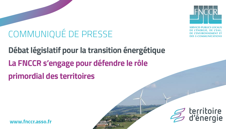 Débat législatif pour la transition énergétique : la FNCCR défend le rôle primordial des territoires