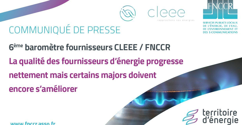 Fournisseurs d'énergie : publication du 6e baromètre CLEEE-FNCCR