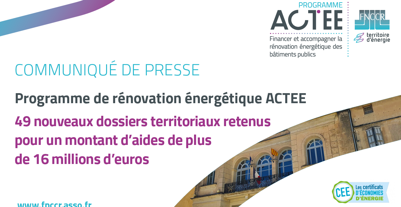 Programme ACTEE : 49 dossiers retenus, plus de 16 millions d'euros d'aides